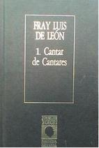 Cantar de Cantares by Luis de Leon Fray
