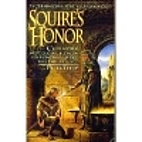 Squire's Honor (Squire Trilogy, No 3) by…