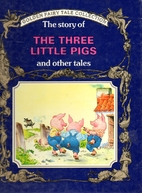 The Story of the Three Little Pigs and Other…