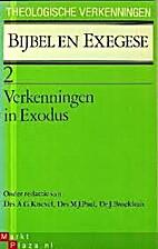 Verkenningen in Exodus by W. van Benthem