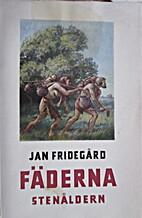 Fäderna by Jan Fridegård