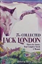 The Collected Jack London: Thirty-Six…