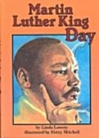Martin Luther King Day by Linda Lowery