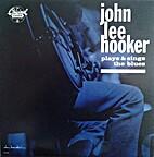 John Lee Hooker Plays & Sings the Blues by…