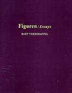 Figuren essays by Bart Verschaffel