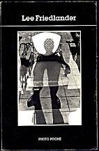 Lee Friedlander by Lee Friedlander
