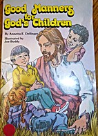Good Manners for God's Children by…