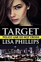 Target: A prequel story (Denver FBI) by Lisa…