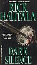 Dark Silence by Rick Hautala