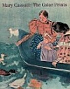 Mary Cassatt: The Color Prints by Nancy…
