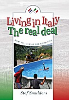 Living in Italy: the Real Deal: How to…
