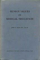 Human Values in Medical Education by John R.…