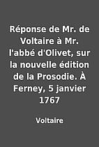 Réponse de Mr. de Voltaire à Mr. l'abbé…
