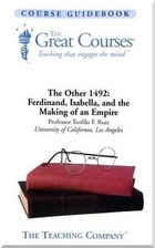 The Other 1492: Ferdinand, Isabella, and the…