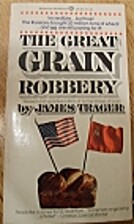 The Great Grain Robbery by James Trager