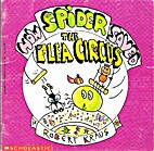 How Spider Saved the Flea Circus by Robert…