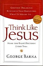 Think Like Jesus by George Bama