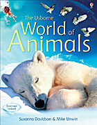 The Usborne World of Animals by Susanna…