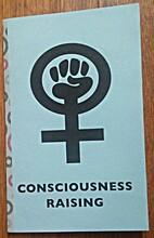 Consciousness Raising by Dawn Finley