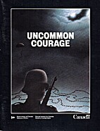 Uncommon Courage by Department of Veterans…