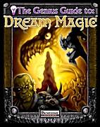 Genius Guide to Dream Magic by Owen K. C.…