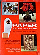 Paper As Art and Craft: The Complete Book of…