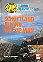 Schottland, Irland, Isle of Man by Elke…