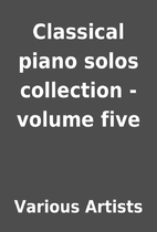 Classical piano solos collection - volume…