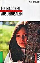Ein Mädchen aus Jerusalem. ( Ab 13 J.). by…