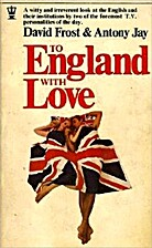 To England with Love by David Frost