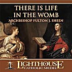 There is Life in the Womb [CD] by Archbishop…