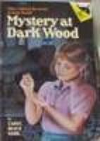 Mystery at Dark Wood by Carol Beach York