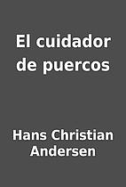 El cuidador de puercos by Hans Christian…