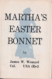 Martha's Easter Bonnet by James Lt. Col.…
