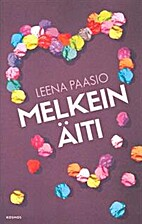 Melkein äiti by Leena Paasio