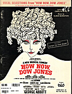 Vocal Selections From How Now, Dow Jones…