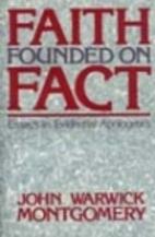 Faith Founded on Fact: Essays in Evidential…