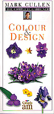 Colour and Design (The Complete Gardener) by…