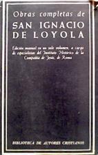 Obras completas de San Ignacio de Loyola by…