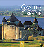 Castles and fortress[es] of Ukraine by…
