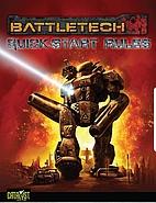 BattleTech Quick Start Rules by Catalyst…