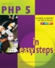 PHP 5 in Easy Steps by Mike McGrath