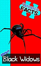 Fantastic Facts About Black Widows:…