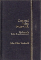 General John Sedgwick: The Story of a Union…