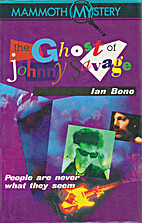 The ghost of Johnny Savage by Ian Bone