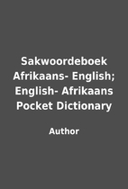 Sakwoordeboek Afrikaans- English; English-…
