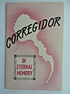 Corregidor of Eternal Memory by Lt. Col. Le…