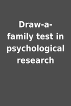 Draw-a-family test in psychological research