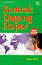 Kontrak Dagang Ekspor - Edisi Revisi by Amir…
