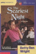 The Scariest Night by Betty Ren Wright